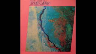 Brian Eno & Jon Hassell - Fourth World, Vol. 1: Possible Musics (1980) (Full Album) [HQ]