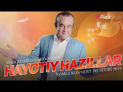 Iskandar Hamroqulov - Hayotiy hazillar nomli konsert dasturi 2019