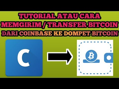 Cara Kirim/Transfer Bitcoin Dari Coinbase Ke Dompet bitcoin