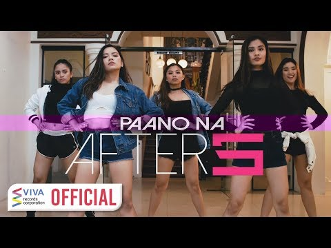 After 5 — Paano Na [Official Music Video]