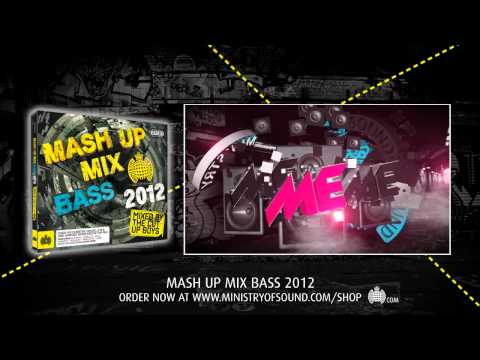 The Mash Up Mix Bass 2012 Minimix (Ministry of Sound UK) OUT MONDAY!