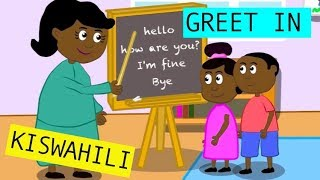 Kids learn to greet in Kiswahili by Nyiwech and Friends