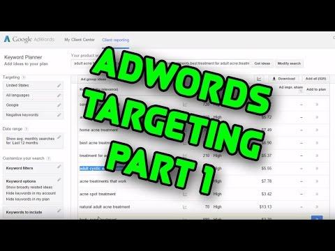 [Free Adwords Training] Targeting Part 1