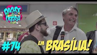 Pagode da Ofensa na Web #74 - Em Brasília!