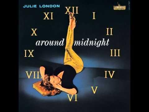 Julie London - 'Round Midnight (HQ) 1960