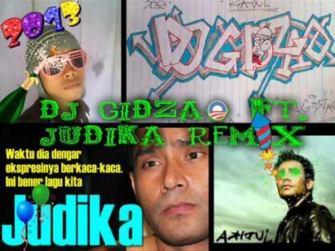 Dj Gidzao Ft Judika - Mama Papa Larang Remix 2013)
