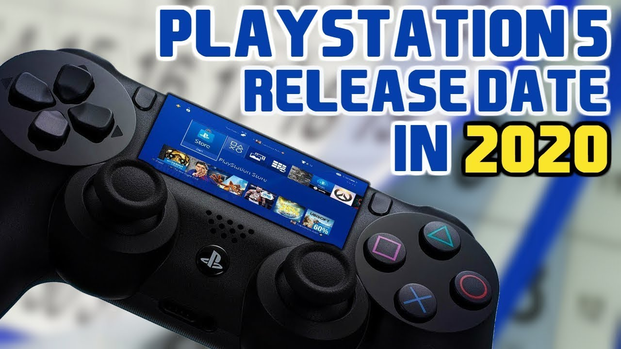 Playstation 5 Ps5 Release Date 2020 Ps5 Latest News