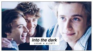 lucas + eliott | into the dark [+3x09]