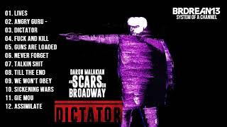 Daron Malakian and Scars On Broadway - DICTATOR [FULL ALBUM] (NEW ALBUM)