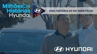 Hyundai | Uma história de pai para filho