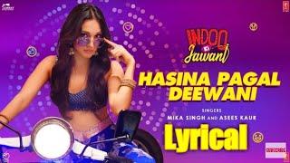 Haasena pagal deewani (lyrics) || kiara advani || song download link in description || lyrics world