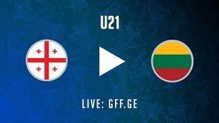 Georgia U21 vs Lithuania U21 full match