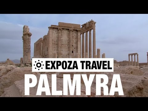Palmyra (Syria) Vacation Travel Video Guide