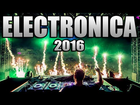 MUSICA ELECTRONICA 2016, Lo Mas Nuevo - Electronic Music Mix 2016 / Con Nombres (N° 1)