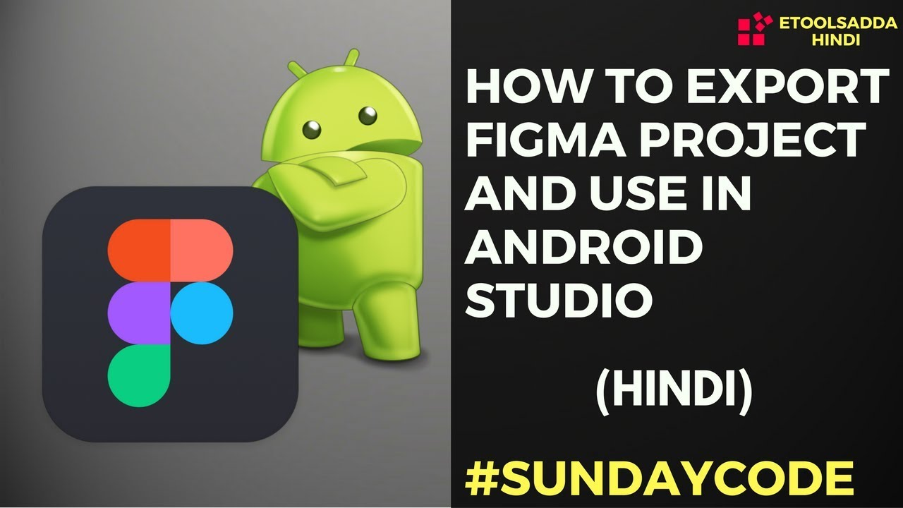 How To Export Project From Figma For Android Studio