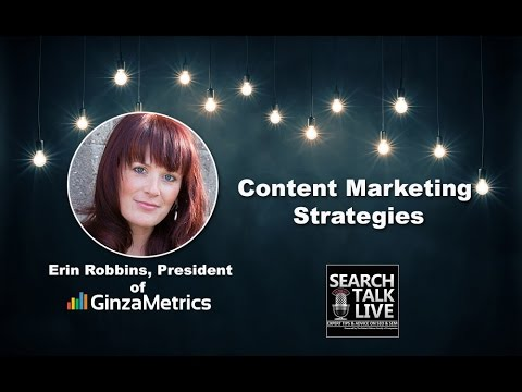 Content Marketing Strategies With COO Of GinzaMetrics, Erin Robbins