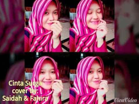Cinta Surga (cover by: Saidah & Fahira)
