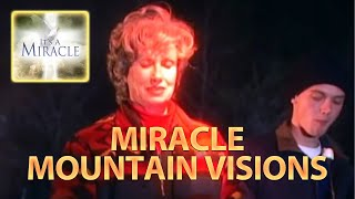 Miracle Mountain Visions - It