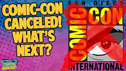 SAN DIEGO COMIC CON 2020 CANCELLED | Double Toasted