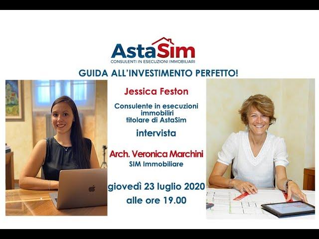 AstaSim presenta Guida all'investimento perfetto - Ospite Arch. Veronica Marchini di Sim Immobiliare