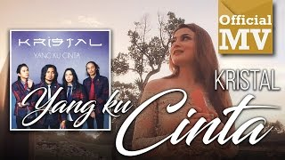[4.02 MB] Kristal - Yang Ku Cinta (Official Music Video)
