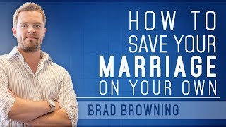 Why You Can Fix Your Marriage On Your Own