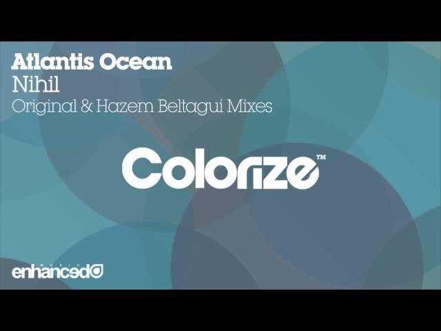 Atlantis Ocean - Nihil (Hazem Beltagui Remix)