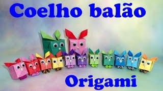 COMO FAZER COELHO DE ORIGAMI - COELHO BALÃO