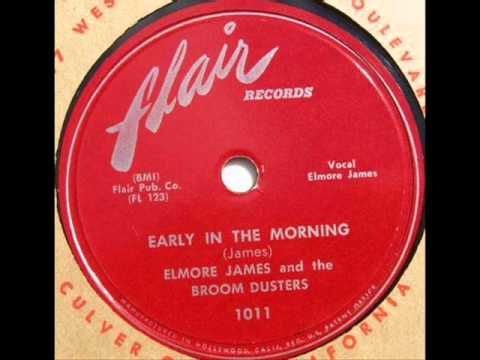 ELMORE JAMES  Early in the Morning  1953