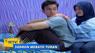 Highlight Sodrun Merayu Tuhan - Episode 31