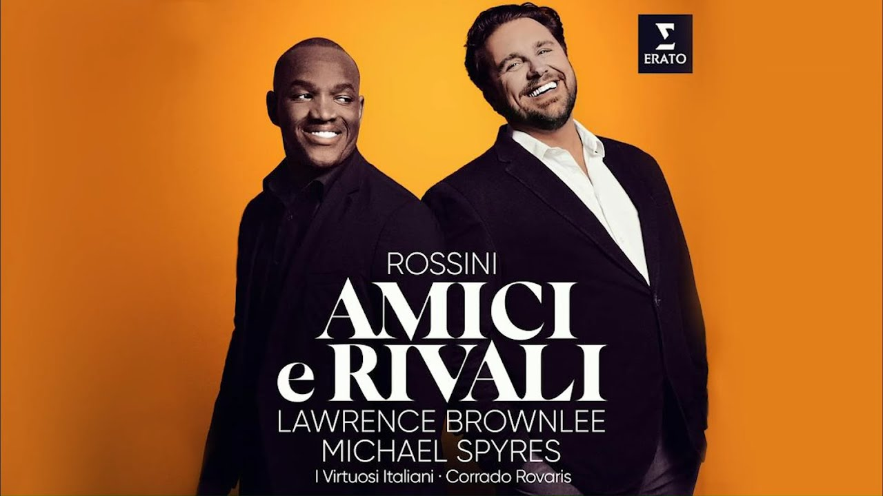 In Concert with Lawrence Brownlee & Michael Spyres: duets from operas by Rossini