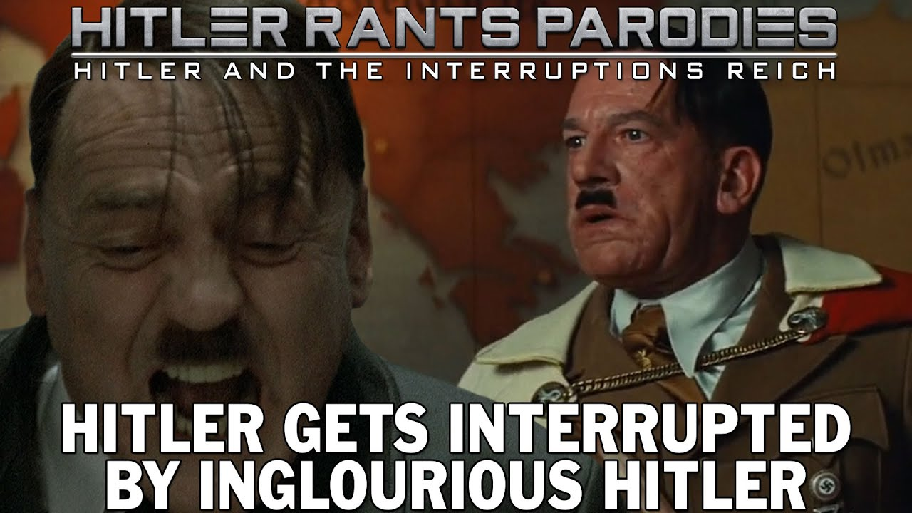 Hitler gets interrupted by Inglourious Hitler