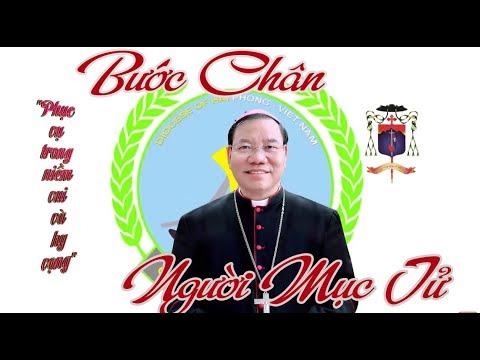 Bước Chân Người  Mục Tử - Đức Cha Giuse Vũ Văn Thiên - Tân Tổng Giám Mục Tổng Giáo Phận Hà Nội