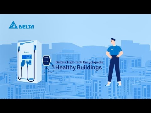 Delta's High-tech Encyclopedia-Healthy Building