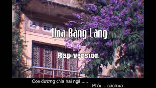 Hoa bằng lăng rap 1 hour | Spy Official ( Tam Kê Mix )