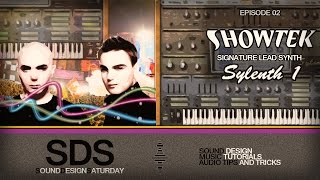 Sound Design Saturday 02 - Showtek's Signature Synth with Sylenth1