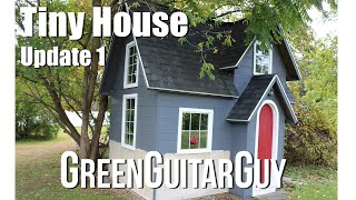Cottage Style Tiny House Build- Update 1 Greenguitarguy