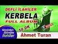 En Güzel Zikirli İlahiler Menzil İlahileri İçeren Full Albüm İLAHİLER Ahmet Turan İlahileri mp3