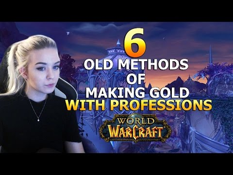 Goldfarming | 6 Easy ways to make gold with old professions!