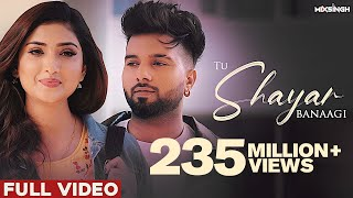 TU SHAYAR BANAAGI (Full Video) | Parry Sidhu | Isha Sharma | MixSingh | New Punjabi Songs 2021
