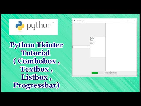 Python GUI Tkinter Tutorial Part 17.4   Combobox,Listbox,TextBox,ProgressBar In Tkinter