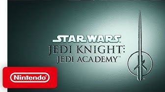 Nintendo Switch - Jedi Knight: Jedi Academy - Launch Trailer
