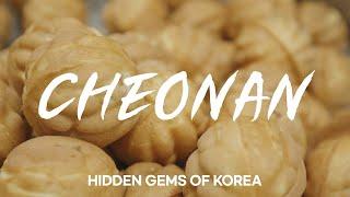 Hidden Gems of Korea | Cheonan…