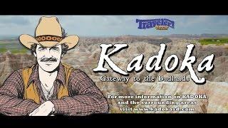 """Kadoka """"Overview"""""""