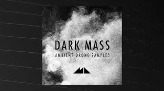 Dark Mass - Ambient Drone Samples Demo