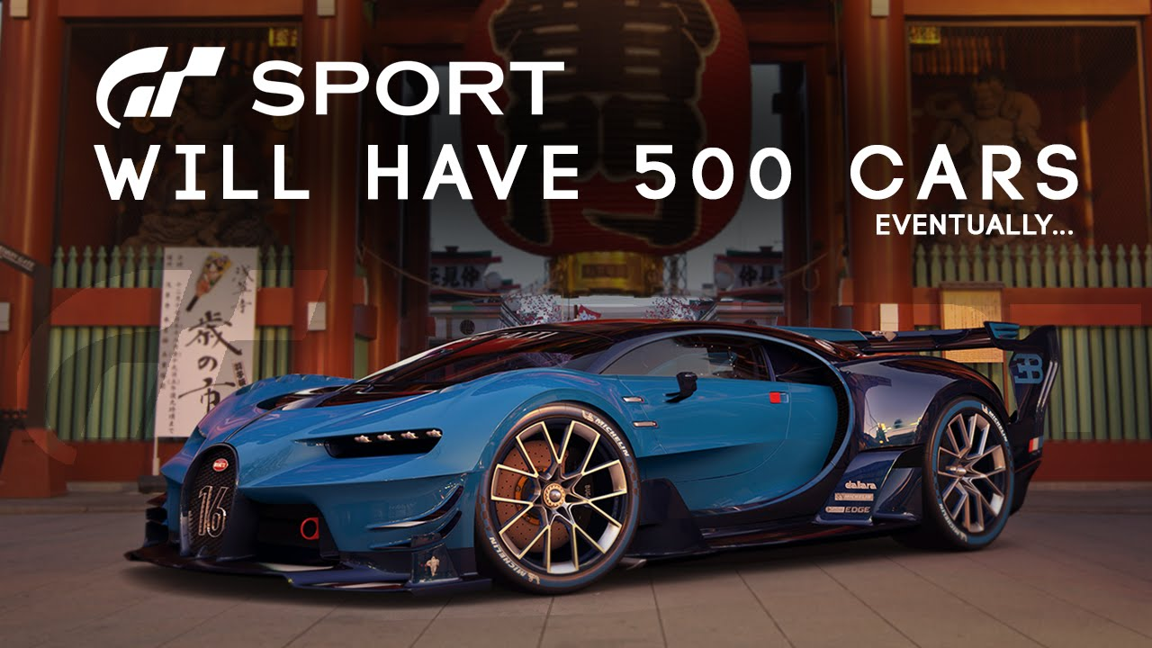 Gt Sport Will Have 500 Cars Eventually Gran Turismo Sport