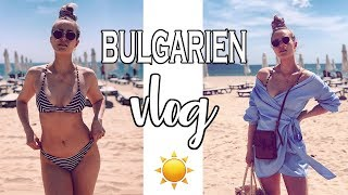 BULGARIEN VLOG 1- Sunny Beach