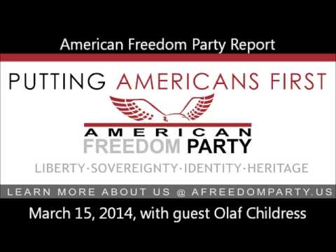 American Freedom Party Report March 15 2014