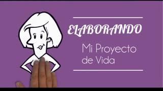 COMO ELABORAR PROYECTO DE VIDA - LIFE PROYECT