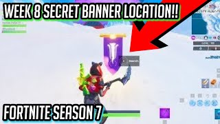 SECRET BANNER WEEK 8 LOCATION!! | Season 7 Fortnite Battle Royale! Secret Battle Star Replaced
